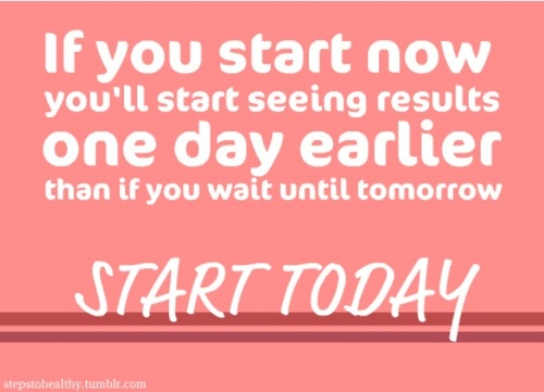 if you start today